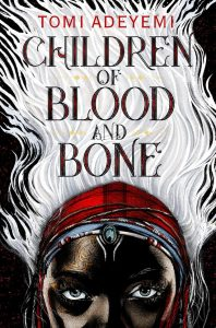 Cover Art of Children of Blood and Bones