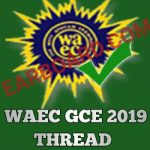WAEC GCE 2019 thread