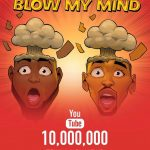 Davido's Blow My Mind - 10 Million Views
