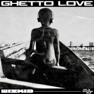 Wizkid Ghetto Love Artwork
