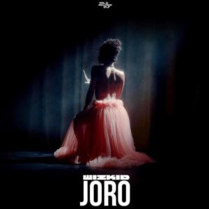 Wizkid Joro Artwork