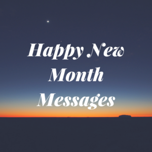 Special Happy New Month Messages (December 2019)