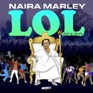 Isheyen MP3 Download - Naira Marley LOL EP