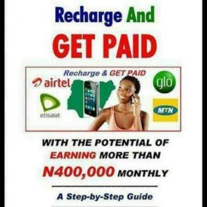 RECHARGE AND GET PAID (RAGP)